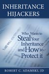 Inheritance Hijackers: Who Wants to Steal Your Inheritance and How to Protect It