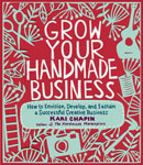 Grow Your Handmade Business by Kari Chapin