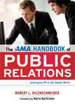 The AMA Handbook of Public Relations: Leveraging PR in the Digital Age