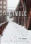The Gamble (Book Two: The Loss of Certainty Series)