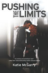 Pushing the Limits by Katy McGarry