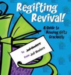 Regifting Revival! A Guide to Reusing Gifts Graciously