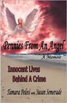 Pennies From An Angel ~ Innocent Lives Behind A Crime
