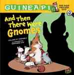 Guinea PIG: Pet Shop Private Eye #2 And Then There Were Gnomes