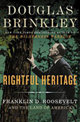 AOT #527: Douglas Brinkley Podcasts Rightful Heritage: Franklin D. Roosevelt and the Land of America