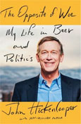 AOT #531: Governor John Hickenlooper Podcasts The Opposite of Woe: My Life in Beer and Politics