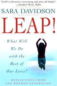 Leap! What Will We Do with the Rest of our Lives?