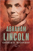 Abraham Lincoln: The American Presidents Series: The 16th President, 1861-1865